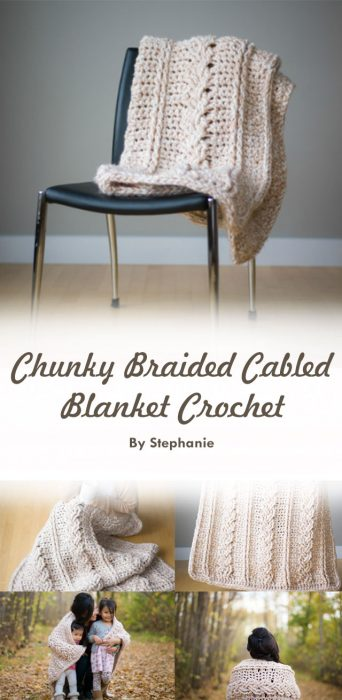 Chunky Braided Cabled Blanket Crochet By Stephanie