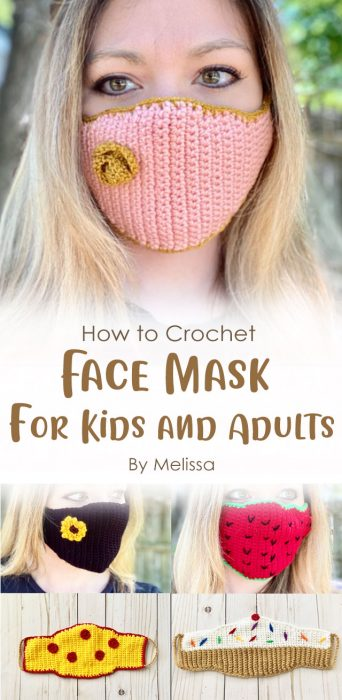 Face Mask Crochet Pattern for Kids and Adults By Melissa
