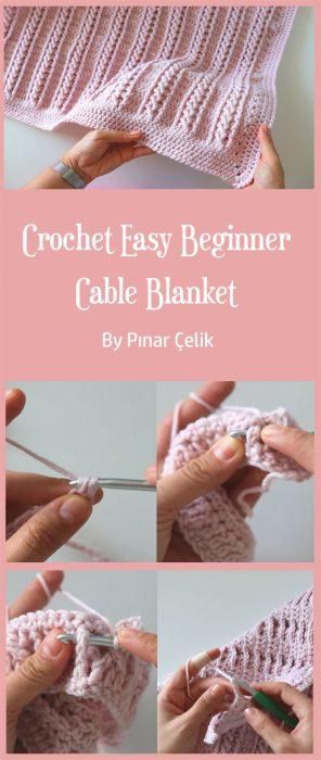 Crochet Easy Beginner Cable Blanket By Pınar Çelik