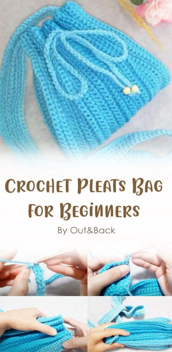 Crochet Pleats Bag for Beginners By Out&Back