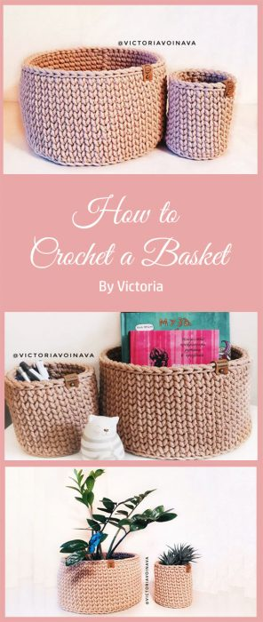 How to Crochet a Basket By Victoria
