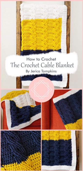 The Crochet Cable Blanket By Jerica Tompkins