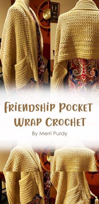 Friendship Pocket Wrap Crochet By Merri Purdy
