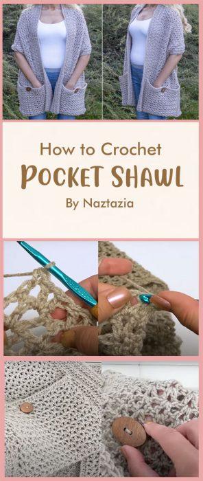 Crochet Pocket Shawl By Naztazia