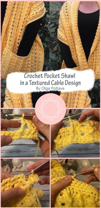 Crochet Pocket Shawl in a Textured Cable Design By Olga Poltava