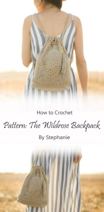 Pattern: The Wildrose Backpack By Stephanie