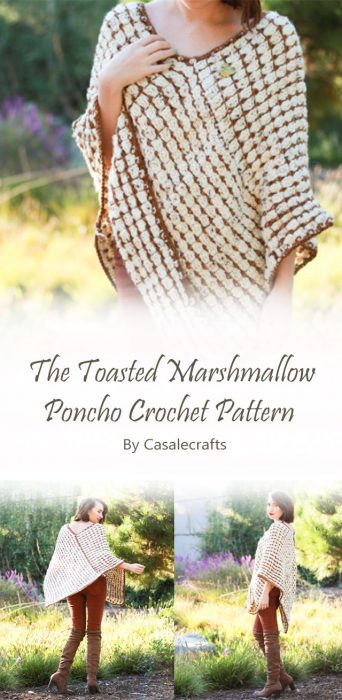 The Toasted Marshmallow Poncho Crochet Pattern By Casalecrafts