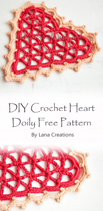 DIY Crochet Heart Doily Free Pattern By Lana Creations