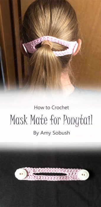Mask Mate for Ponytail By Amy Sobush