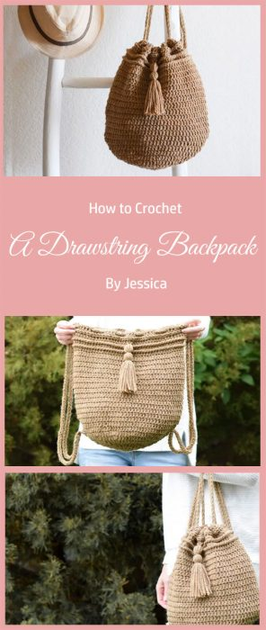 How To Crochet A Drawstring Backpack By Jessica