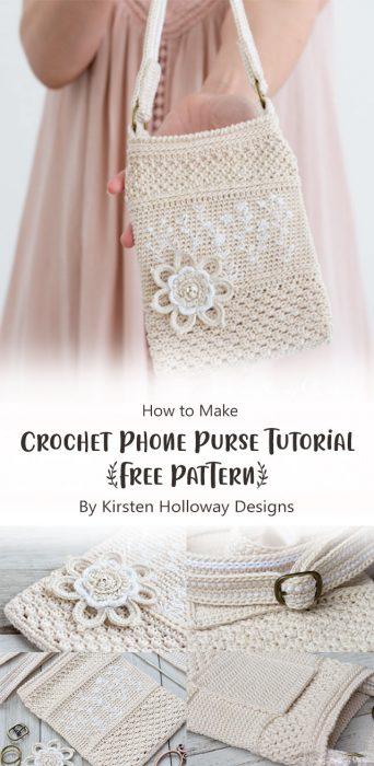 Crochet Phone Purse Tutorial {Free Pattern} By Kirsten Holloway Designs