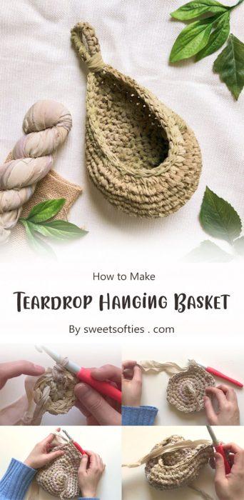 Teardrop Hanging Basket By sweetsofties . com