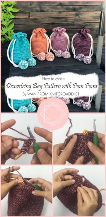 Crochet Drawstring Bag Pattern with Pom Poms By WAN FROM KNITCROADDICT