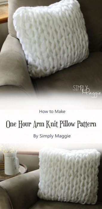 One Hour Arm Knit Pillow Pattern By Simply Maggie
