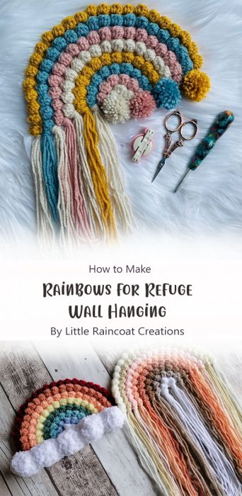 Rainbows for Refuge Wall Hanging By Little Raincoat Creations