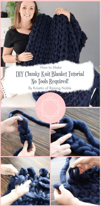 DIY Chunky Knit Blanket Tutorial – No Tools Required! By Krisstin of Raising Noble