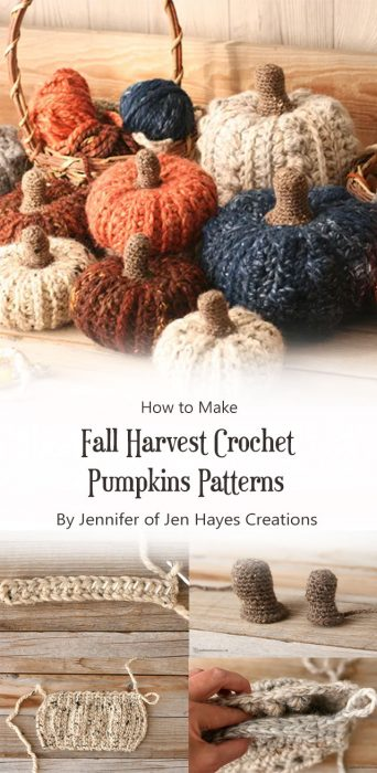 Fall Harvest Crochet Pumpkins Patterns By Jennifer of Jen Hayes Creations