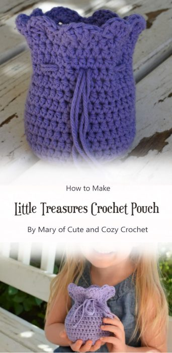 Little Treasures Crochet Pouch By Mary of Cute and Cozy Crochet
