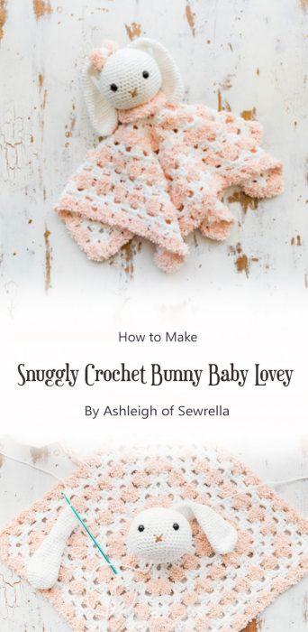 Snuggly Crochet Bunny Baby Lovey By Ashleigh of Sewrella