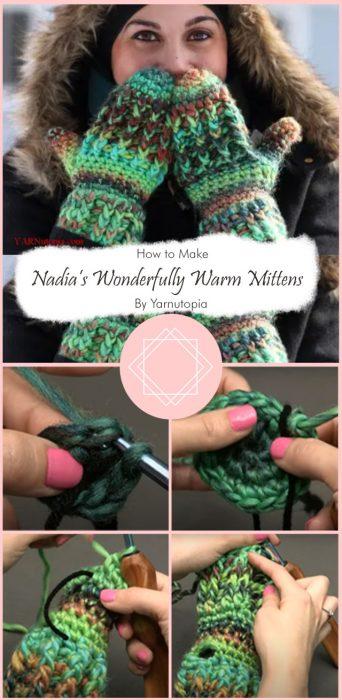 Crochet Tutorial: Nadia's Wonderfully Warm Mittens By Yarnutopia