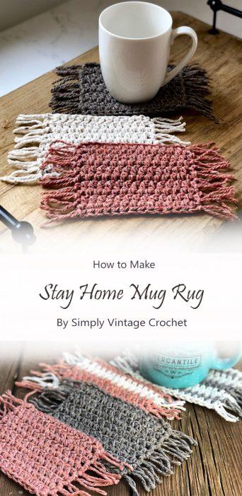 Stay Home Mug Rug By Simply Vintage Crochet