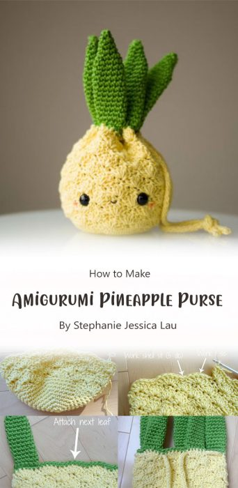 Amigurumi Pineapple Purse By Stephanie Jessica Lau