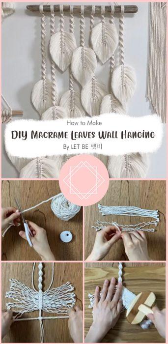 DIY Macrame Leaves Wall Hanging By LET BE 렛비
