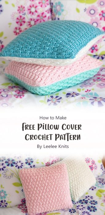 Free Pillow Cover Crochet Pattern By Leelee Knits