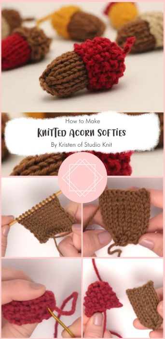 Knitted Acorn Softies By Kristen of Studio Knit