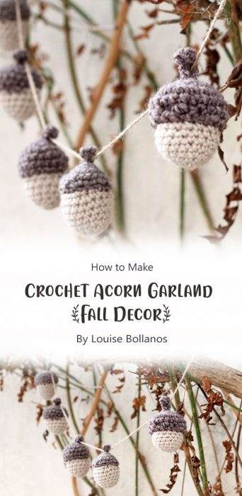 Crochet Acorn Garland {Fall Decor} By Louise Bollanos
