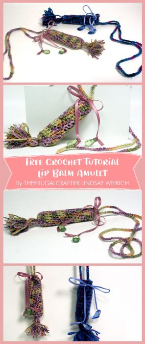 Free Crochet Tutorial Lip Balm Amuler By THEFRUGALCRAFTER LINDSAY WEIRICH