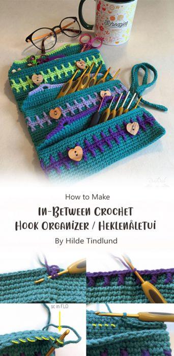 In-Between Crochet Hook Organizer / Heklenåletui By Hilde Tindlund