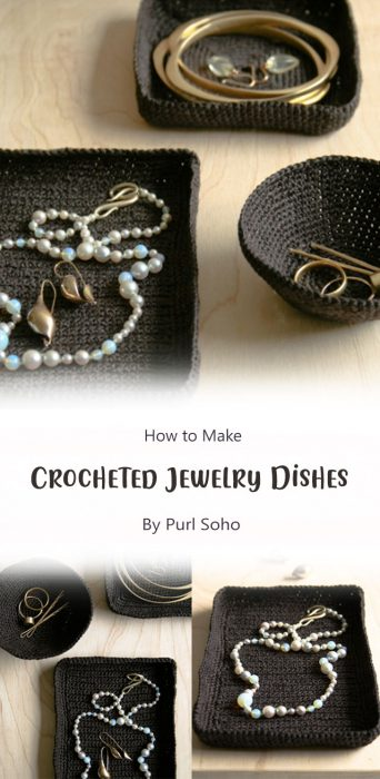 Crocheted Jewelry Dishes By Purl Soho