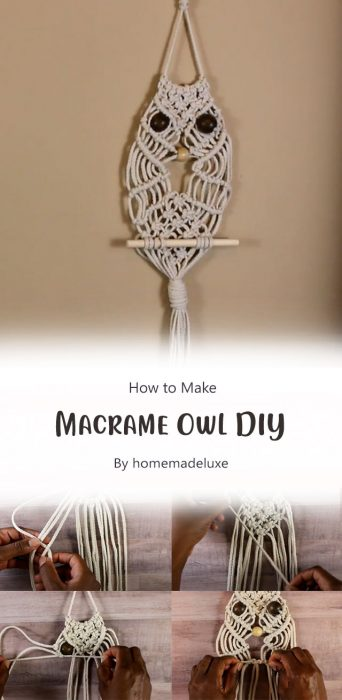 Macrame Owl DIY By homemadeluxe