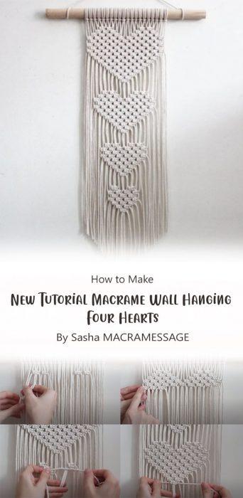 New Tutorial Macrame Wall Hanging Four Hearts By Sasha MACRAMESSAGE