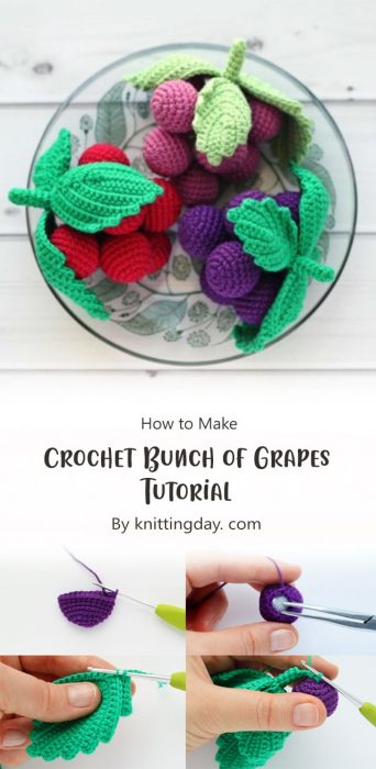 Crochet Bunch of Grapes Tutorial By knittingday. com
