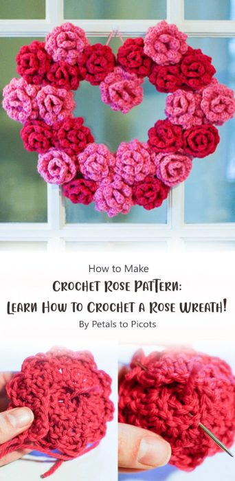 Crochet Rose Pattern: Learn How to Crochet a Rose Wreath! By Petals to Picots