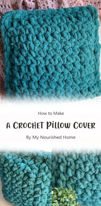 How to Make a Crochet Pillow Cover By My Nourished Home