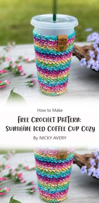 Free Crochet Pattern: Sunshine Iced Coffee Cup Cozy By NICKY AVERY